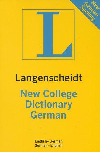 Langenscheidt New College German Dictionary: English-German/German-English (Langenscheidt Standard Dictionaries) (German Edition)
