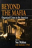 img - for Beyond the Mafia: Organized Crime in the Americas book / textbook / text book