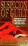 Suspicion of Guilt (0747250030) by Parker, Barbara