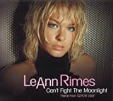 LeAnn Rimes Can't Fight The Moonlight [CD 1] [CD 1]