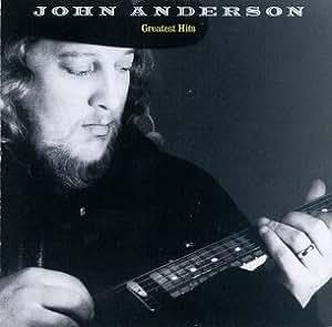 John Anderson - Greatest Hits