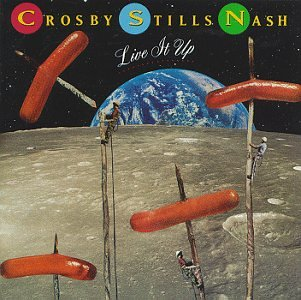 Original album cover of Live It Up by Crosby Stills & Nash