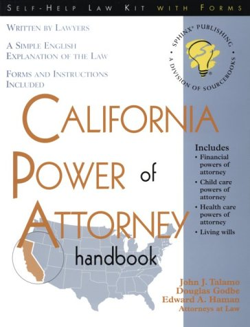 California Power of Attorney Handbook: With Forms (Self-help law kit with forms)