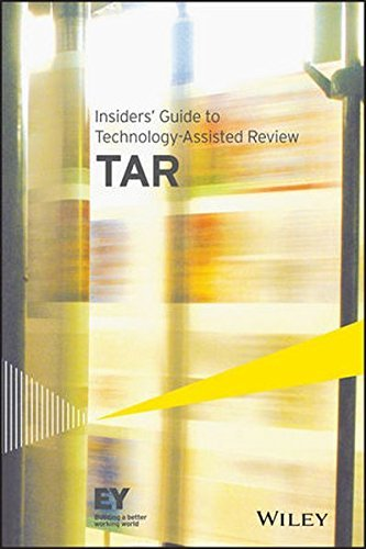 insiders-guide-to-technology-assisted-review-tar-by-ernst-young-llp-2015-02-09