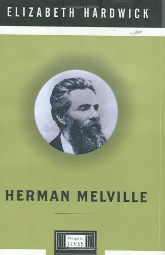 Herman Melville (Penguin Lives) (Penguin Lives Biographies)