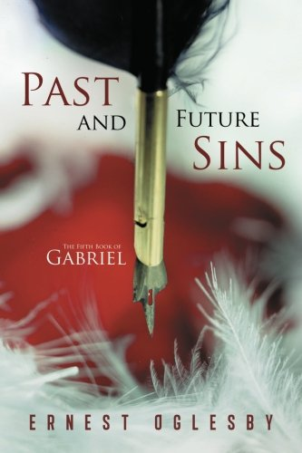 Past and Future Sins: The Fifth Book of Gabriel