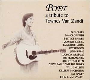 Poet: Tribute to Townes Van Za