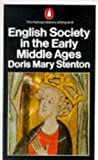 English Society in the Early Middle Ages: 1066-1307 (Hist of England, Penguin) (0140137653) by Doris Mary Stenton