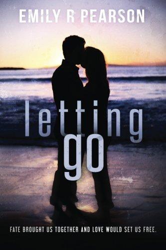 Letting Go (Moving Forward) (Volume 3)