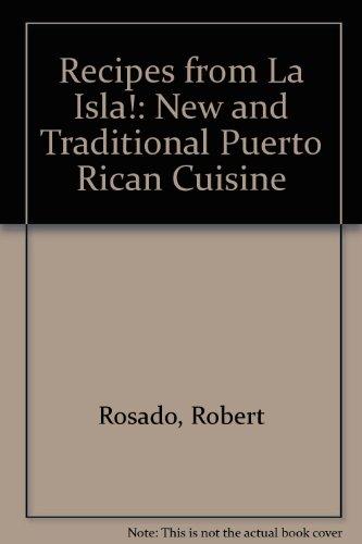 Recipes from LA Isla: New & Traditional Puerto Rican Cuisine (Recipes From La Isla compare prices)