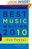 Best Music Writing 2010 (Da Capo Best Music Writing)