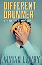 Different Drummer: A Collection of Off-Beat Fiction