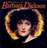 The Best Of Barbara Dickson by Dickson, Barbara (1996) Audio CD