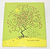 The Nickle Nackle Tree (0027326101) by Dodd, Lynley