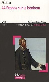 Citation Nietzsche Bonheur : Propos sur le bonheur alain babelio
