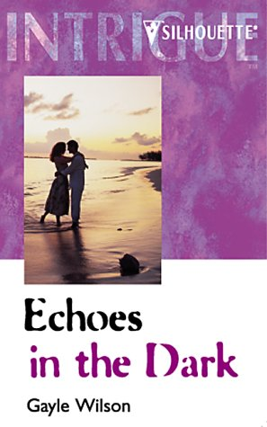 Image for Echoes in the Dark (A Woman of Mystery, Book 14) (Harlequin Intrigue Series #344)