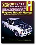 Haynes Chevrolet S-10 and GMC Sonoma Pick-ups (94 - 01) Manual