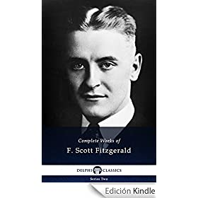 Delphi Complete Works of F. Scott Fitzgerald UK (Illustrated) (English Edition)