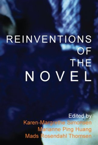 Reinventions of the Novel: History and Aesthetics of a Protean Genre (Textxet)