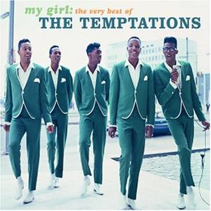 The Temptations - My Girl: the Very Best of - Zortam Music