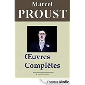 Marcel Proust: Oeuvres compltes - Les 40 titres et annexes (annots et illustrs)