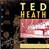 echange, troc Ted Heath - Listen to My Music