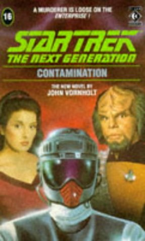 Contamination (Star Trek: The Next Generation 16)