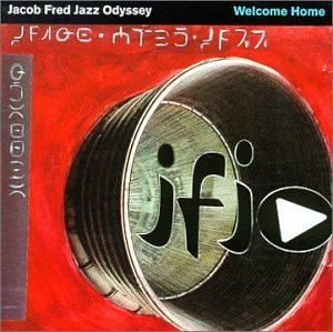 Welcome Home by Jacob Fred Jazz Odyssey