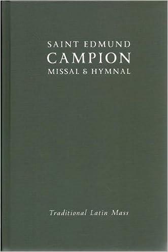 Saint Edmund Campion Missal & Hymnal Traditional Latin Mass 2013 Brand New!