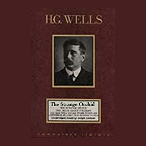 The Strange Orchid | [H.G. Wells]