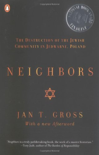 Neighbors: The Destruction of the Jewish Community in...
