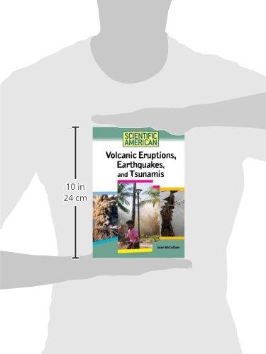 Volcanic Eruptions, Earthquakes, and Tsunamis (Scientific American)
