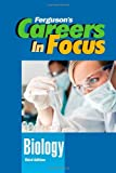 Biology, Third Edition (Ferguson's Careers in Focus)