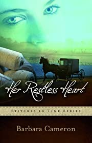 Her Restless Heart: Stitches in Time