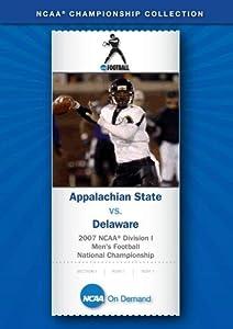 2007 NCAA(r) Division I Men's Football National Championship - Appalachian State vs. Delaware