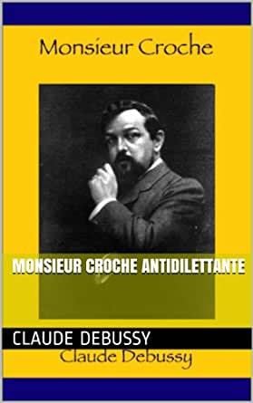 Amazon.com: Monsieur Croche antidilettante (French Edition) eBook