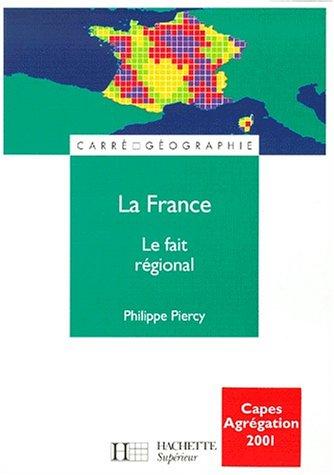 La France : le fait régional