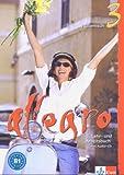 Allegro 3 Lehr- und Arbeitsbuch - Mit CD: Italienisch für Anfänger: BD 3 - Renate Merklinghaus, Linda Toffolo