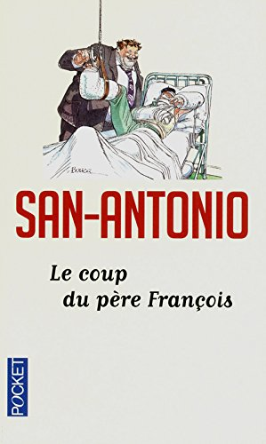 Télécharger Le Coup Du Père François De San Antonio Jeokrisrebu