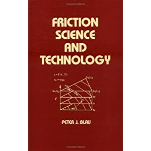 Friction Science and Technology (Mechanical Engineering)
