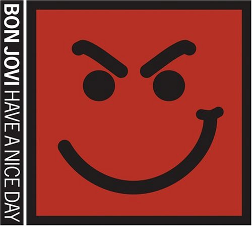 Bon Jovi - Have A Nice Day (Japan import) - Zortam Music