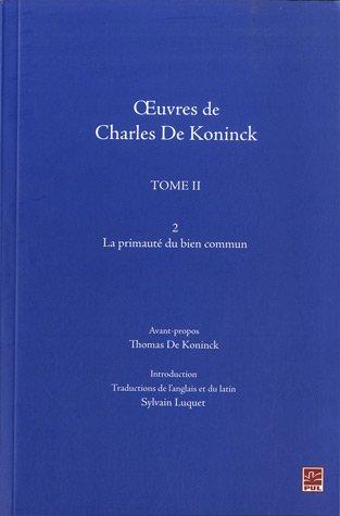 oeuvres-de-charles-de-koninck-tome-2-la-primaute-du-bien-commun