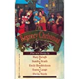 A Regency Christmas 6 (Super Regency, Signet) (0451182545) by Balogh, Mary