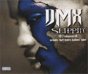 DMX - Slippin
