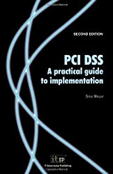 Pci Dss V1.2: a Practical Guide to Implementation