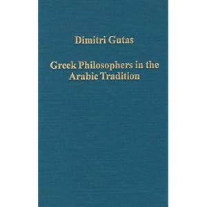 Greek Into Arabic; Essays on Islamic Philosophy