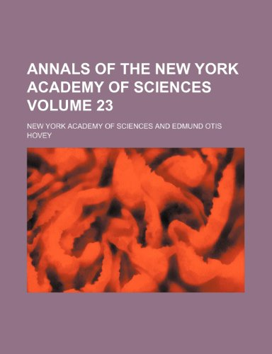 Annals of the New York Academy of Sciences Volume 23