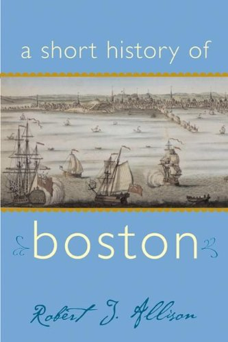 A Short History of Boston (Short Histories)