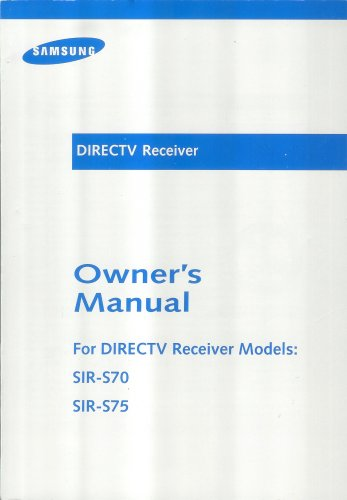owners-manual-for-directtv-receiver-models-sir-s70-sir-s75
