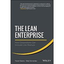 The Lean Enterprise: How Corporations Can Innovate Like Startups | Livre audio Auteur(s) : Trevor Owens, Obie Fernandez Narrateur(s) : Steve Carlson